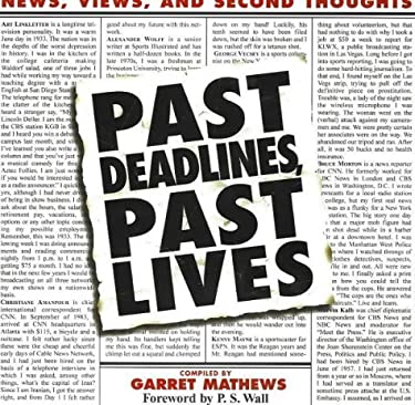 Past Deadlines, Past Lives: News, Views and Second Thoughts 9780970917058