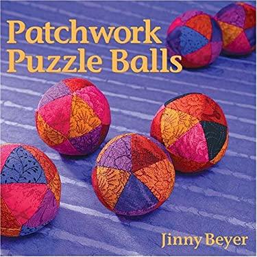 Patchwork Puzzle Balls 9780972121859