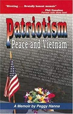 Patriotism, Peace, and Vietnam 9780974186511