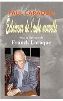 """Paul Laraque: Claireur de L'Aube Nouvelle"""""""