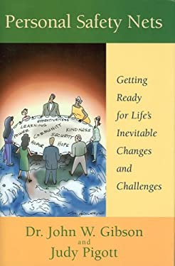 Personal Safety Nets: Getting Ready for Life's Inevitable Changes and Challenges 9780977922697