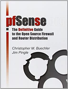 Pfsense: The Definitive Guide 9780979034282