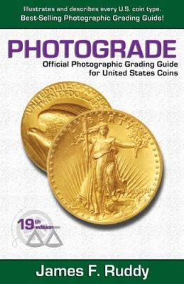 Photograde: Official Photographic Grading Guide for United States Coins 9780974237152