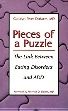 Pieces of a Puzzle: The Link Between Eating Disorders and Attention Deficit Disorder