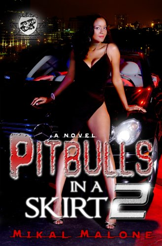 Pitbulls in a Skirt 2: The Finale 9780979493195