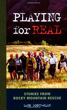 Playing for Real: Stories from Rocky Mountain Rescue 9780976052562