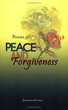 Poems of Peace and Forgiveness 9780975383728