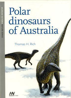 Polar Dinosaurs of Australia 9780975837023