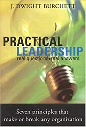 Practical Leadership: Managing Relationships on Every Level
