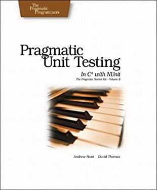 Pragmatic Unit Testing in C# with NUnit 9780974514024