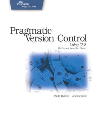 Pragmatic Version Control with CVS 9780974514000