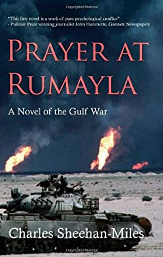 Prayer at Rumayla: A Novel of the Gulf War 9780979411403