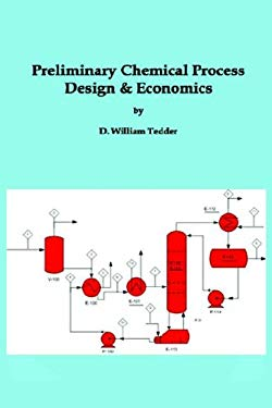 Preliminary Chemical Process Design and Economics 9780977630806