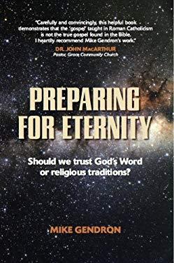 Preparing Catholics for Eternity 9780971700932