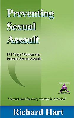 Preventing Sexual Assault: 171 Ways Women Can Prevent Sexual Assault 9780978747657