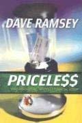 Priceless: Straight-Shooting, No-Frills Financial Wisdom 9780977489596
