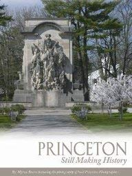 Princeton: Still Making History 9780976287575