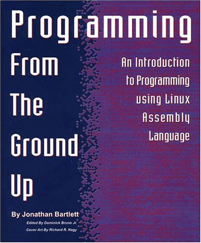 Programming from the Ground Up 9780975283844
