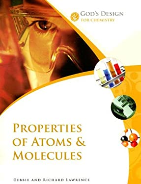 Properties of Atoms & Molecules 9780972536578