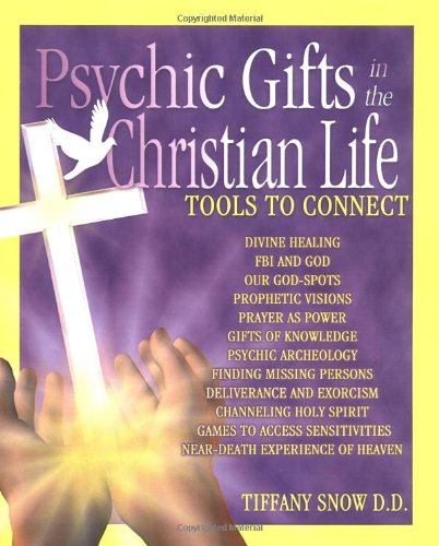 Psychic Gifts in the Christian Life 9780972962308
