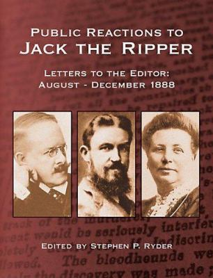 Public Reactions to Jack the Ripper 9780975912973