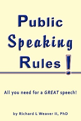 Public Speaking Rules! 9780978950439