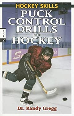 Puck Control Drills for Hockey 9780973768169