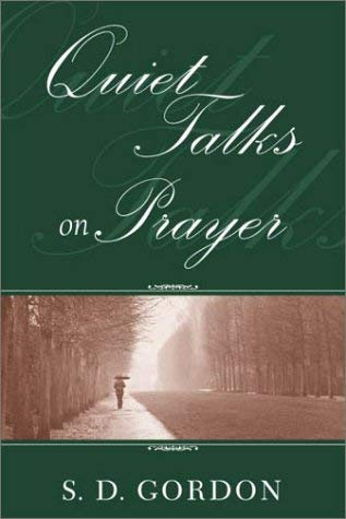Quiet Talks on Prayer 9780971603639
