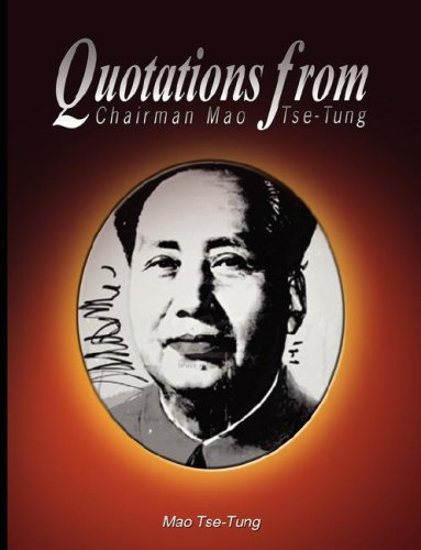 Quotations from Chairman Mao Tse-Tung 9780979311901