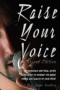 Raise Your Voice 2nd Edition 9780974941158