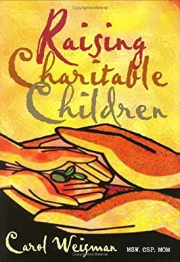 Raising Charitable Children 9780976797203
