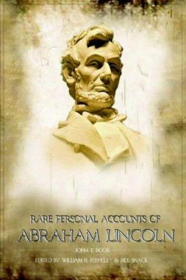 Rare Personal Accounts of Abraham Lincoln 9780977267200