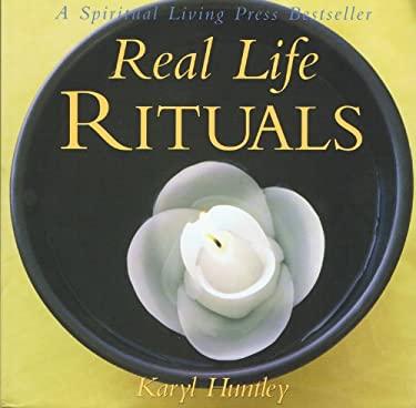 Real Life Rituals 9780972718462