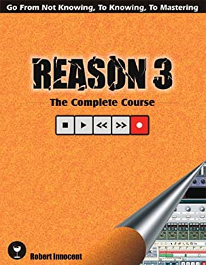 Reason 3: The Complete Course 9780973735208