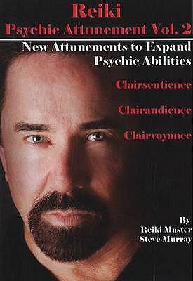 Reiki Psychic Attunement 9780979217791