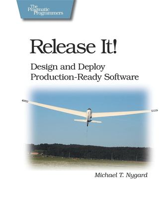 Release It!: Design and Deploy Production-Ready Software 9780978739218