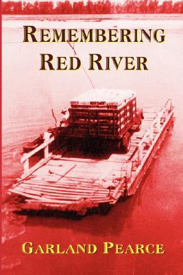 Remembering Red River 9780979929700