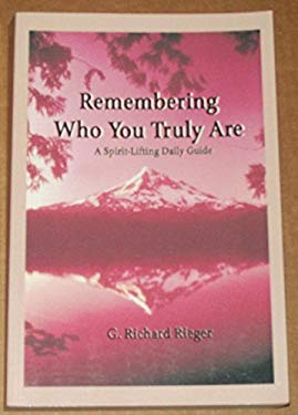 Remembering Who You Truly Are