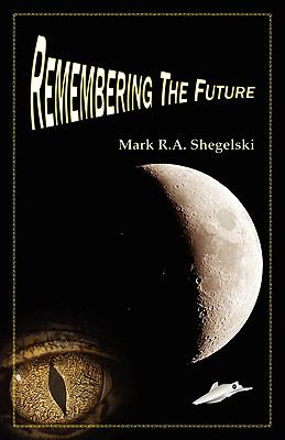 Remembering the Future 9780973542257