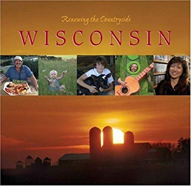 Renewing the Countryside: Wisconsin 9780979545818