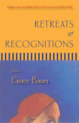Retreats & Recognitions: Poems 9780976211464