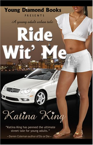 Ride Wit' Me: A Young Adult Urban Tale 9780972400381