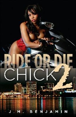 Ride or Die Chick 2 9780979861413