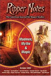 Ripper Notes: Madmen, Myths and Magic