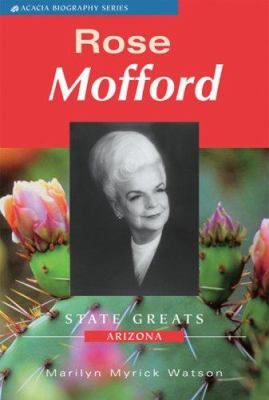 Rose Mofford: State Greats Arizona 9780979082610