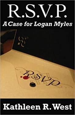 Rsvp : A Case for Logan Myles