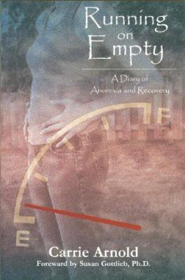 Running on Empty: A Diary of Anorexia and Recovery 9780978507541