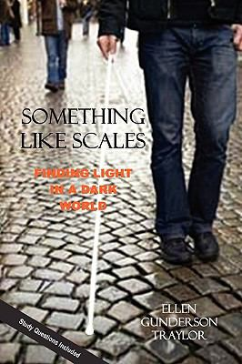 Something Like Scales - Finding Light in a Dark World 9780976810797