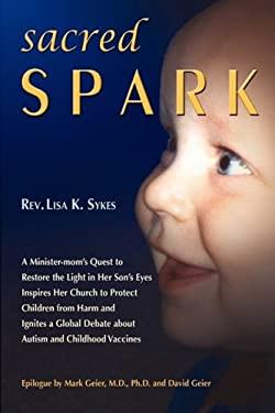 Sacred Spark 9780971780644