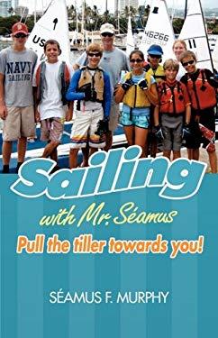 Sailing with Mr. Samus 9780974627854